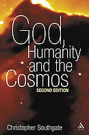 God, Humanity and the Cosmos 2nd Edition