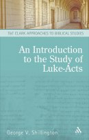 Luke - Acts : An Introduction to Luke-Acts