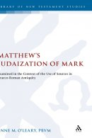 Matthew's Judazation of Mark