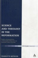 Science and Theology in the Reformation