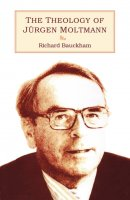 The Theology of Jurgen Moltmann