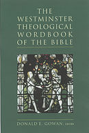 The Westminster Theological Wordbook of the Bible