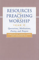 Resources for Preaching and Worship - Year C
