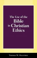 Use Of The Bible In Christian Ethics