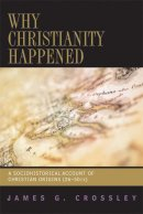 Why Christianity Happened Pb