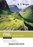 Paul for Everyone: The Prison Letters (Enlarged Print)