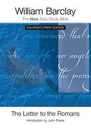The Letter to the Romans - Enlarged Print Edition
