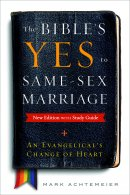 The Bible's Yes to Same-Sex-Marriage, New Edition with Study Guide