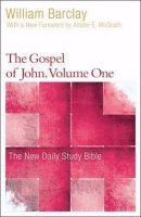 The Gospel of John, Volume 1