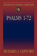 Psalms 1-72 : Abingdon Old Testament Commentary