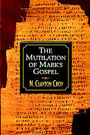 Mutilation of Marks Gospel