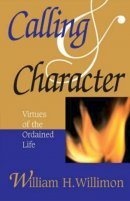 Calling And Character