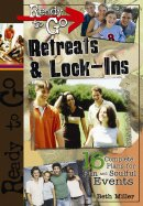 Ready-to-Go Retreats and Lock-ins