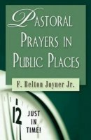Just in Time Series - Pastoral Prayers in Public Places