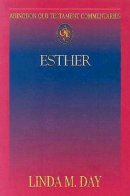 Esther : Abingdon Old Testament Commentary
