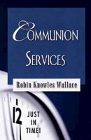 Just in Time Series - Communion Services