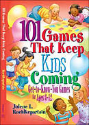 101 Games That Keep Kids Coming Pb
