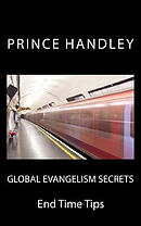 Global Evangelism Secrets: End Time Tips
