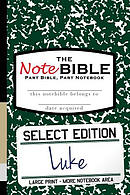 The Notebible: Select Edition - New Testament Luke