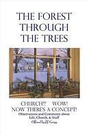 The Forest Through the Trees: Church? Wow! Now There\'s a Concept!
