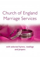 Church of England Marriage Services with Hymns and Readings
