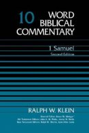 1 Samuel: vol. 10, Word Biblical Commentary