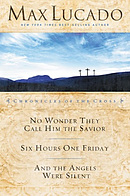 Max Lucado 3-in-1 collection – Chronicles of the Cross