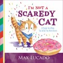 I'm Not a Scaredy-Cat