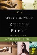 NKJV, Apply the Word Study Bible, Large Print, Red Letter Edition