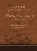 David Jeremiah Morning and Evening Devotions