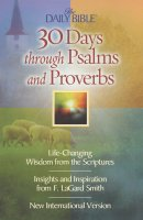 30 Days Through Psalms and Proverbs