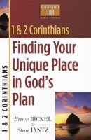 1 & 2 Corinthians: Finding Your Unique Place in God's Plan: Christianity 101