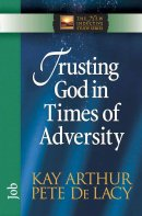 Trusting God in Times of Adversity: Job