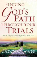 Finding Gods Path Through Your Trials