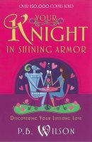 Finding Your Knight In Shining Armour Pb