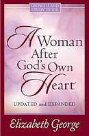 A Woman After God's Own Heart Study Guide