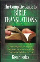 Complete Guide To Bible Translations The
