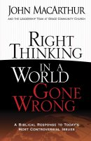 Right Thinking In A World Gone Wrong Pb