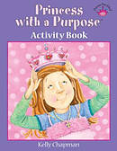 Princess With A Purpose Activity Book Hb