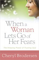 When A Woman Lets Go Of Her Fears Pb