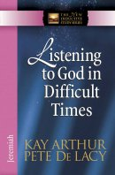 Listening To God In Difficult Times Pb