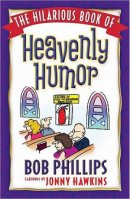 Hilarious Book Of Heavenly Humor The Pb