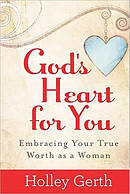 Gods Heart For You