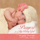 Prayers For My Baby Girl Hb