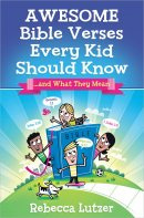 Awesome Bible Verses Every Kid Should Kn