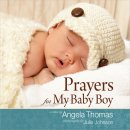 Prayers For My Baby Boy Hb