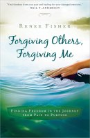 Forgiving Others Forgiving Me