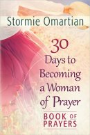 30 Days To Becoming A Woman Of Prayer Bo