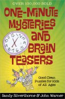 One Minute Mysteries and Brain Teasers