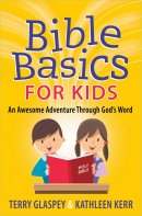 Bible Basics For Kids Pb